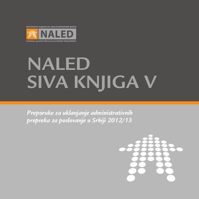 naledsiva knjiga VPreporuke za uklanjanje administrativnihprepreka za poslovanje u Srbiji 2012/13