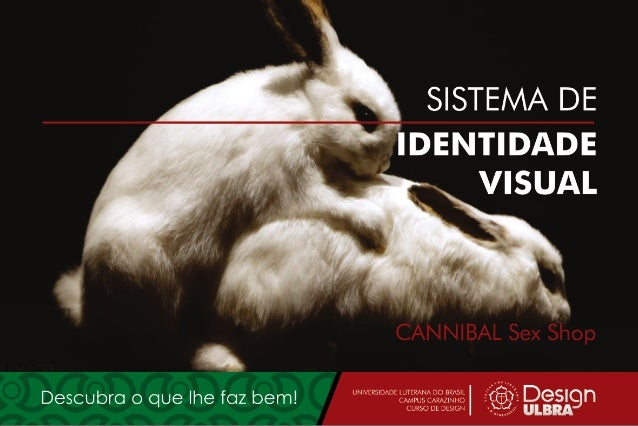 SISTEMA DE IDENTIDADE VISUAL - SIV - CANNIBAL Sex Shop