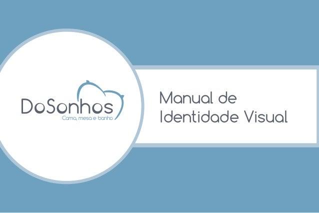 Manual de Identidade VisualCama, mesa e banho