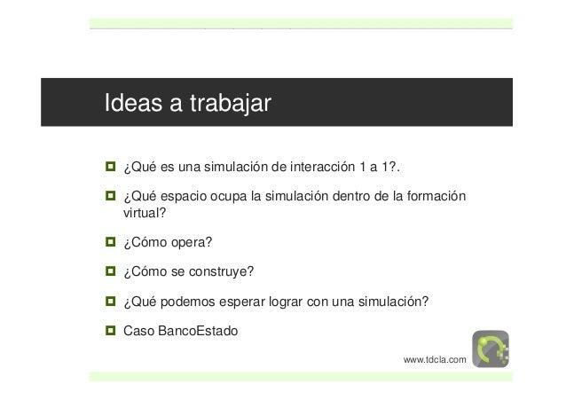 Uso de simuladores virtuales para la formación: casos de éxito Slide 3