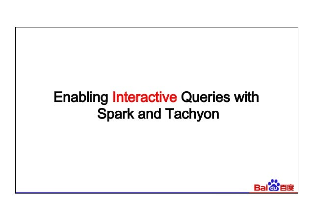 How Spark Fits into Baidu's Scale-(James Peng, Baidu)