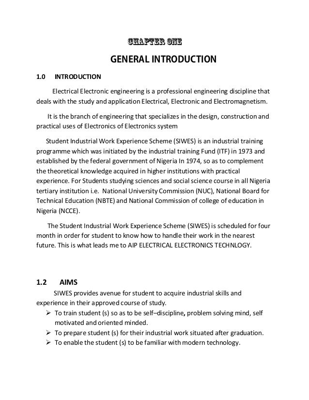 siwes introduction Challenges of students' industrial work experience scheme introduction training is a key nature and scope of students industrial work experience scheme (siwes.