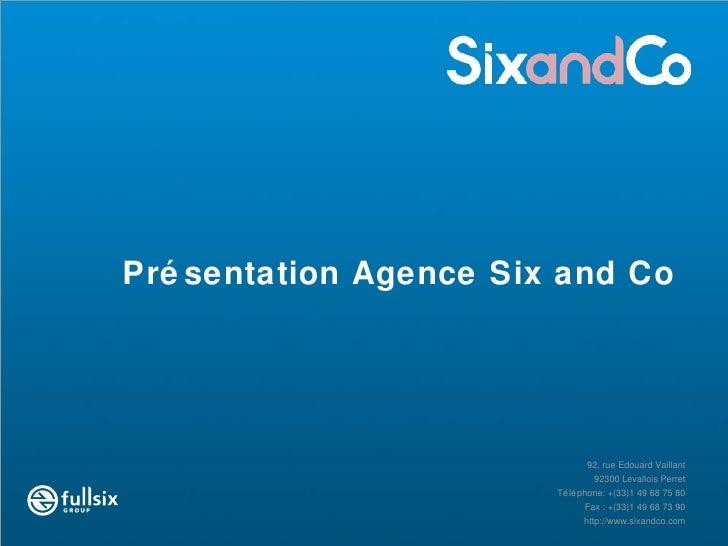 Présentation Agence Six and Co