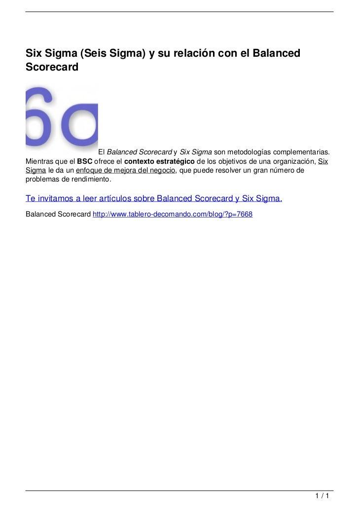 Six Sigma (Seis Sigma) y su relación con el Balanced                                   Scorecard                          ...