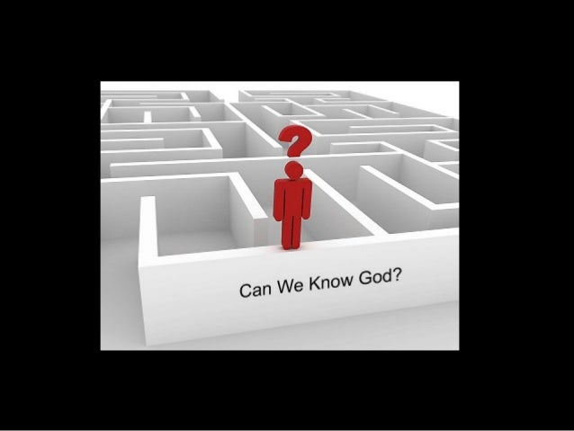 Can we know God by experience Essay