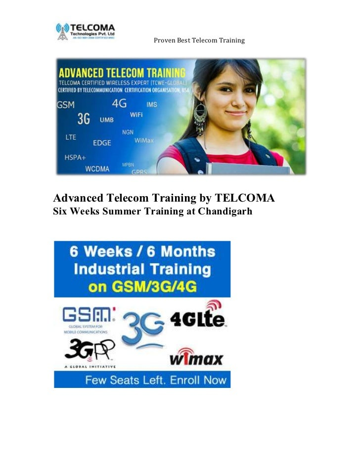 Proven Best Telecom TrainingAdvanced Telecom Training by TELCOMASix Weeks Summer Training at Chandigarh