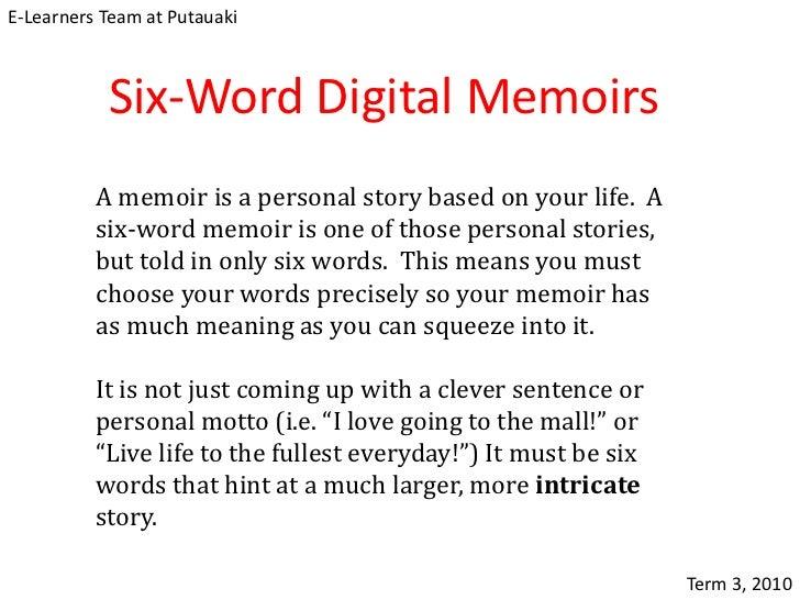 Six Word Digital Memoirs