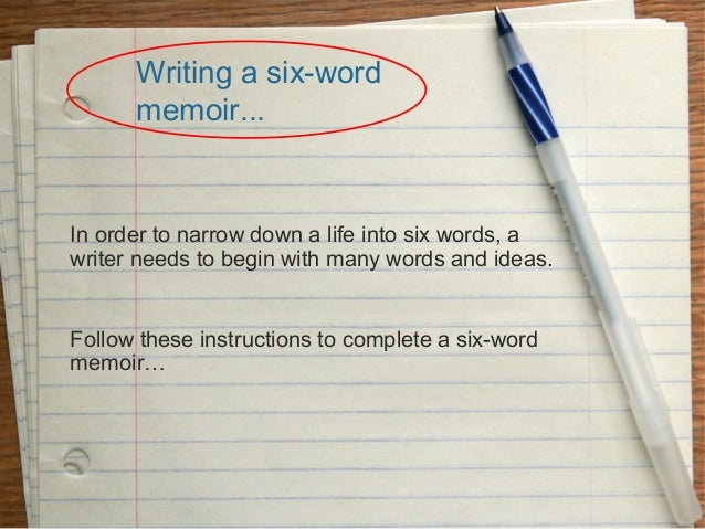 6 word memoirs for students
