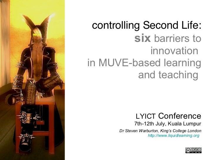 Title slide <ul><li>LYICT  Conference 7th-12th July, Kuala Lumpur </li></ul><ul><li>Dr Steven Warburton, King's College Lo...