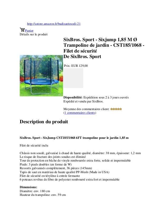 http://astore.amazon.fr/budisantosodi-21PanierDétails sur le produitSixBros. Sport - Sixjump 1,85 M ØTrampoline de jardin ...