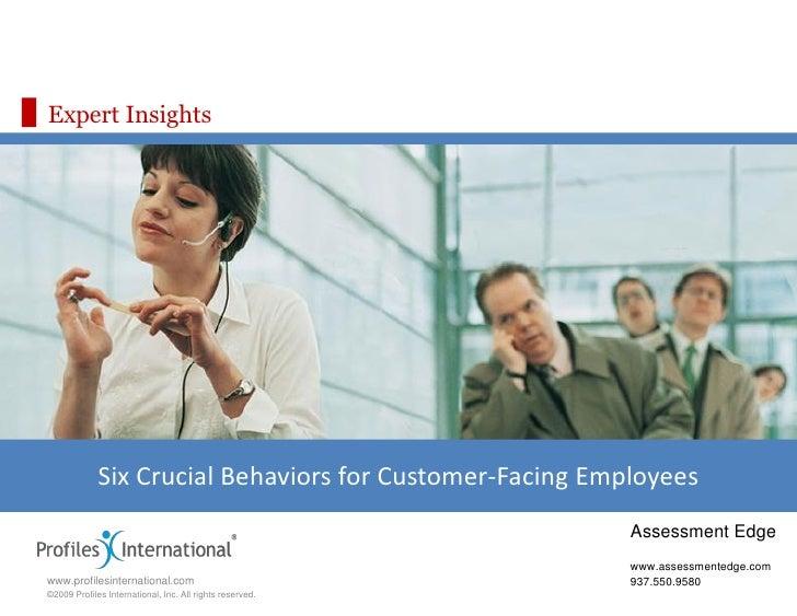 Expert Insights                  Six Crucial Behaviors for Customer-Facing Employees                                      ...