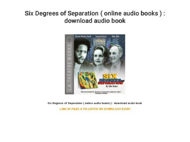 Six Degrees Of Separation Online Audio Books Download Audio Book Six Degrees Of