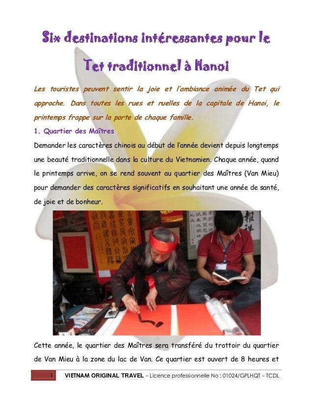 Six destinations intéressantes pour le Tet traditionnel à Hanoi Les touristes peuvent sentir la joie et l'ambiance animée ...