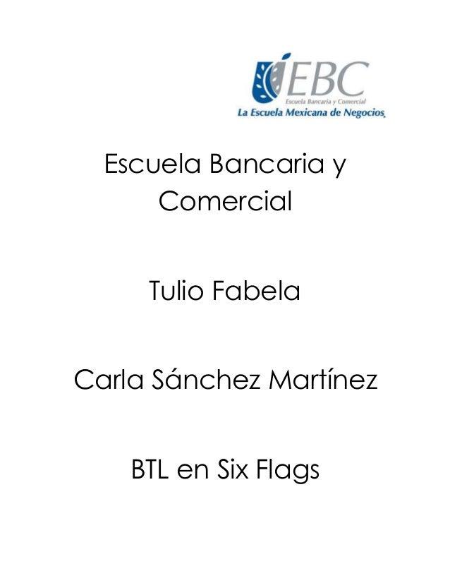 Escuela Bancaria y Comercial Tulio Fabela Carla Sánchez Martínez BTL en Six Flags