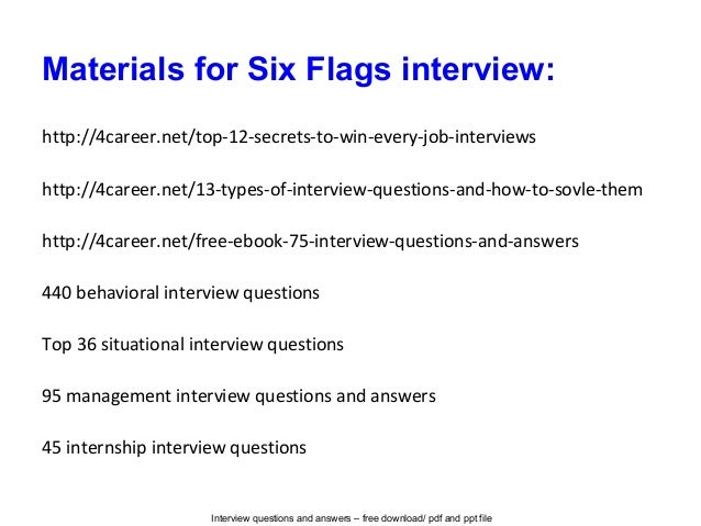 Six flags interview questions and answers