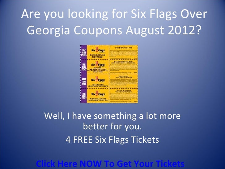 Six Flags Over Georgia | $20 Off. Use promo code MCDATL when you buy general admission for Six Flags Over Georgia. Book now and save! This coupon expired on 09/30/ CST. Get coupon code Promo Code Discount On Tickets To Six Flags Great Adventure & Safari: Jackson, New Jersey. Enter this promo code to receive a discount on tickets to Six Flags Great Adventure & Safari in Jackson, .
