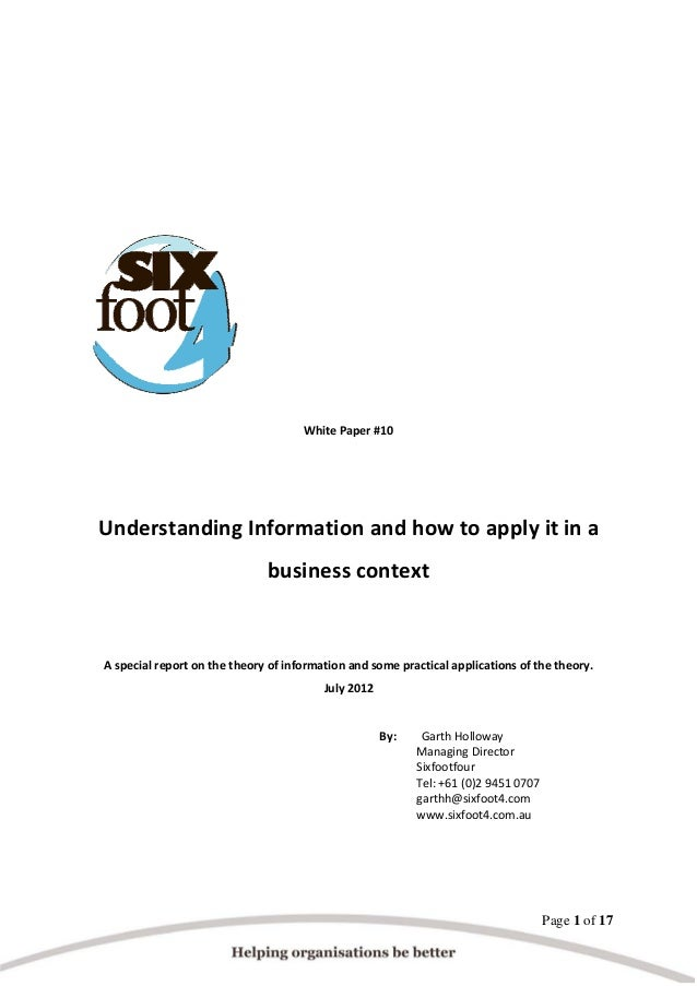 WhitePaper#10    UnderstandingInformationandhowtoapplyitina businesscontext   A...