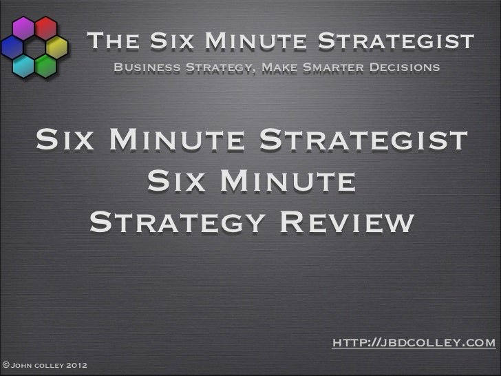 The Six Minute Strategist                     Business Strategy, Make Smarter Decisions      Six Minute Strategist        ...