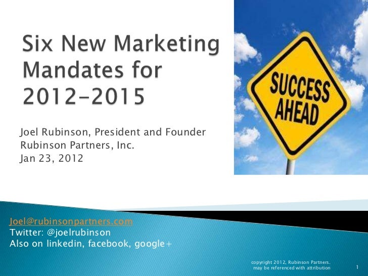 Joel Rubinson, President and Founder  Rubinson Partners, Inc.  Jan 23, 2012Joel@rubinsonpartners.comTwitter: @joelrubinson...