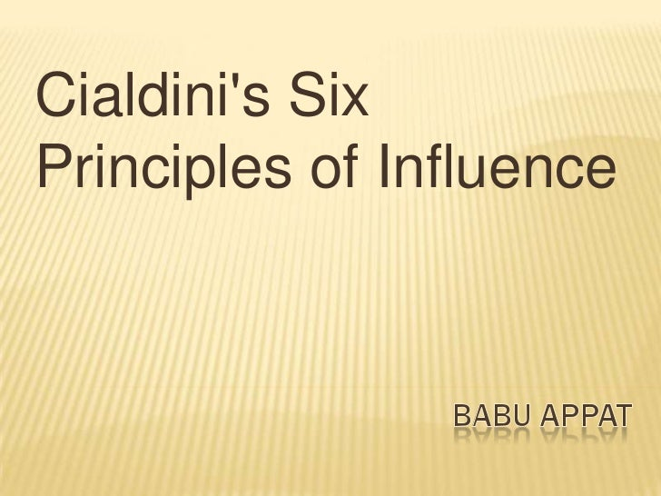 Cialdinis SixPrinciples of Influence