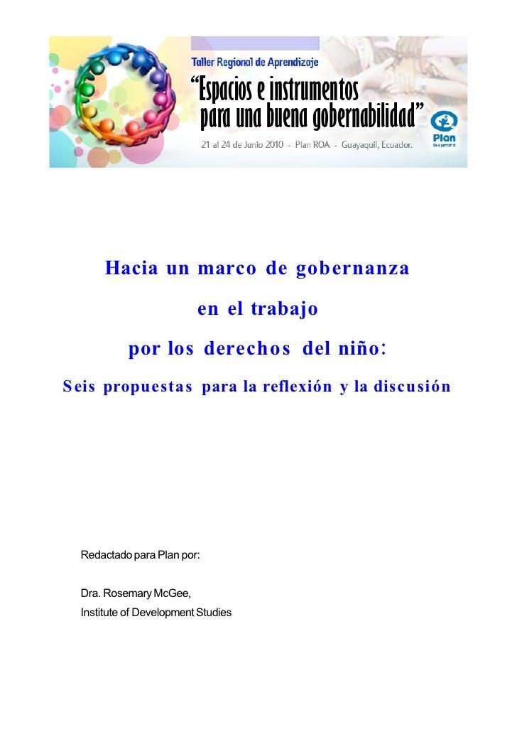 Hacia un marco de gobernanza                           en el trabajo             por los derechos del niño: S eis propuest...