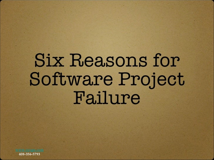 Six Reasons for Software Project Failure