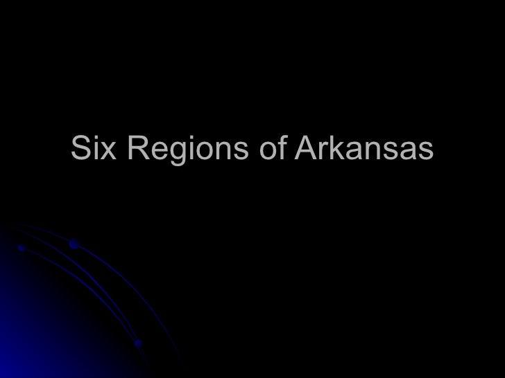 Six Regions of Arkansas