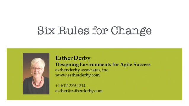 Six Rules for Change