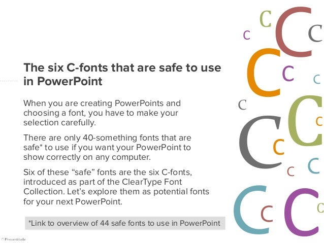 Six safe fonts to use in your presentations
