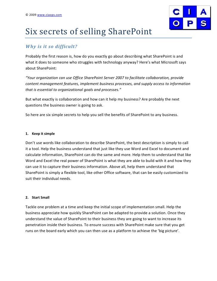 © 2009 www.ciaops.com     Six secrets of selling SharePoint Why is it so difficult? Probably the first reason is, how do y...