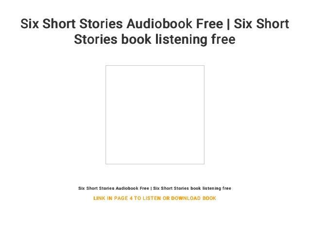Six Short Stories Audiobook Free | Six Short Stories book