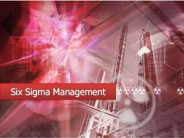 Six Sigma Management