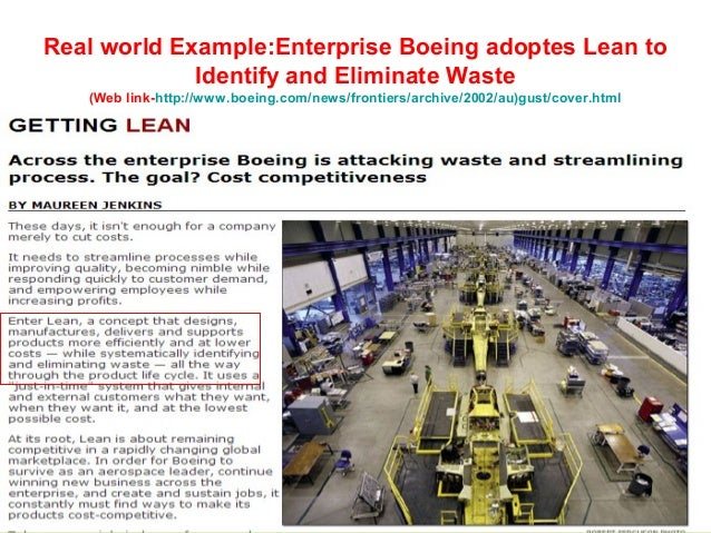 lean manufacturing initiatives at boeing case study The case studies describe various lean efforts at boeing's auburn machine  a  variety of boeing's lean initiatives, were deemed to affect adversely the.