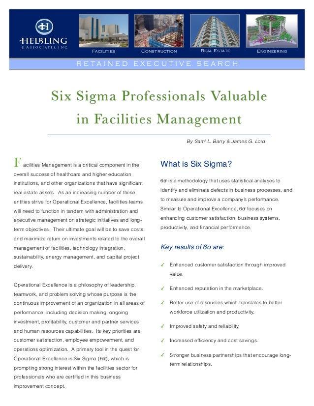 Construction Real Estate EngineeringFacilities R E T A I N E D E X E C U T I V E S E A R C H Six Sigma Professionals Valua...