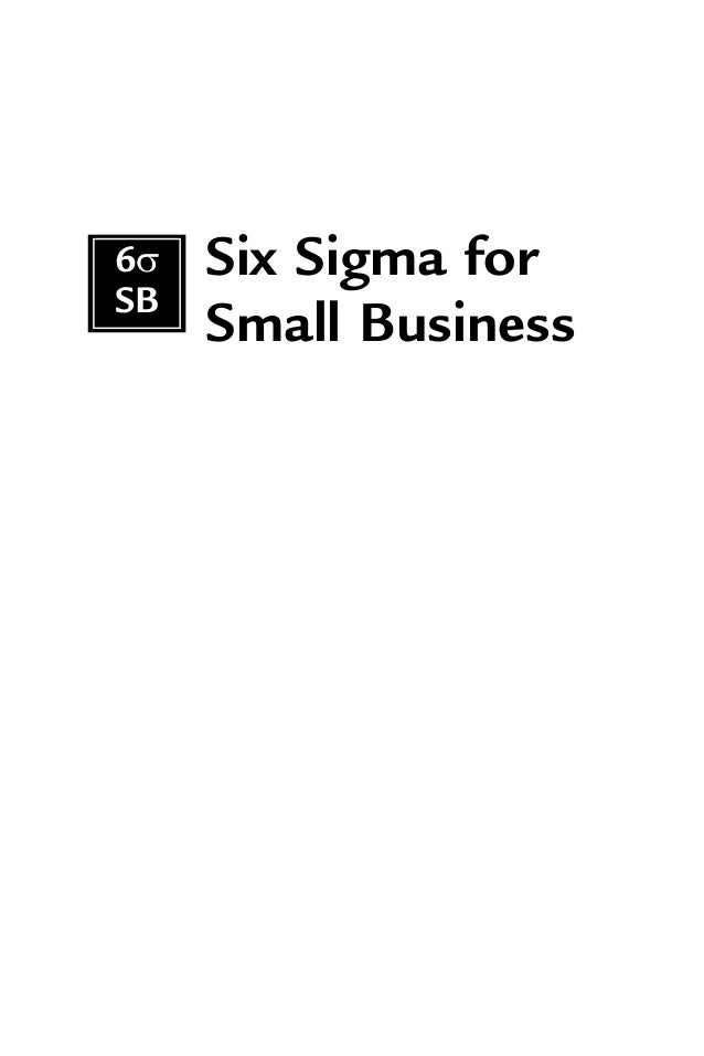Six Sigma for Small Business 6σ SB