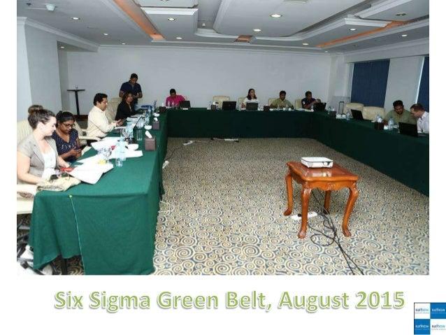 Six Sigma Green Belt, August 2015