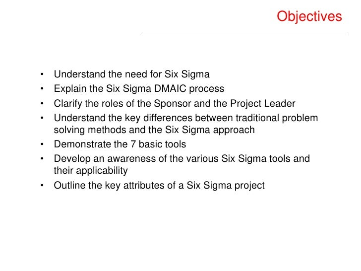 what role should six sigma play Decision-making and implementation to appreciate the important role hr has in six sigma, it is important to begin this discussion by having an understanding of what six sigma is, all the roles played by others in a six sigma implementation, and the factors critical to a successful implementation.