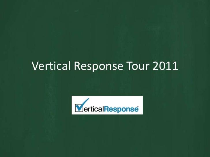 Vertical Response Tour 2011<br />