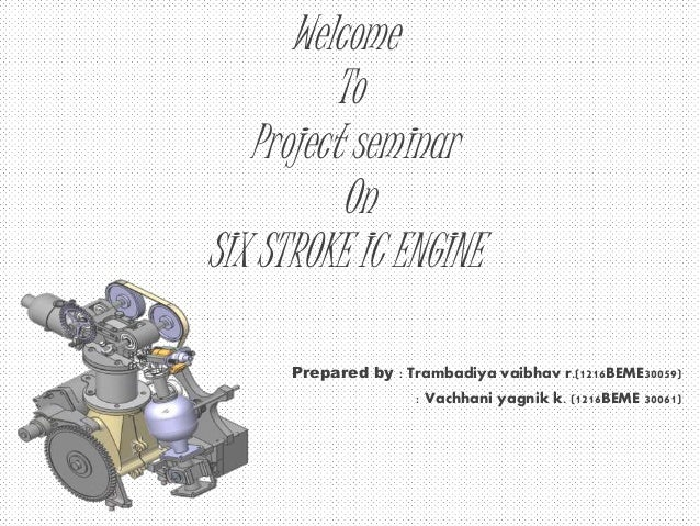 six stroke ic engine A motorcycle engine is an engine that powers a motorcycle motorcycle engines are typically two-stroke or four-stroke internal combustion engines.