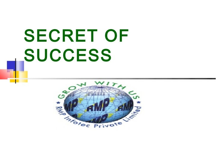 SECRET OFSUCCESS