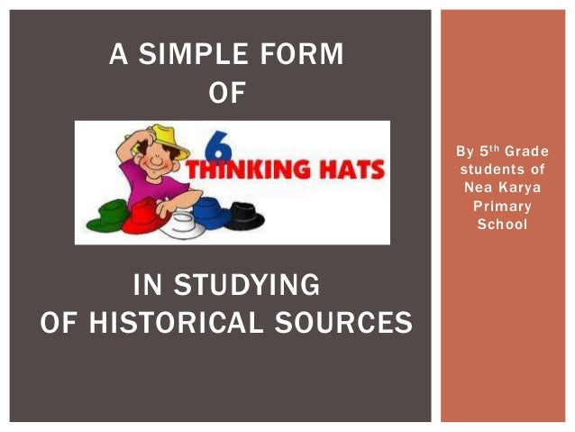 By 5th Gradestudents ofNea KaryaPrimarySchoolA SIMPLE FORMOFIN STUDYINGOF HISTORICAL SOURCES