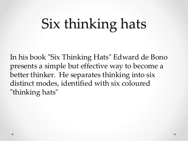 Six thinking hats Slide 3