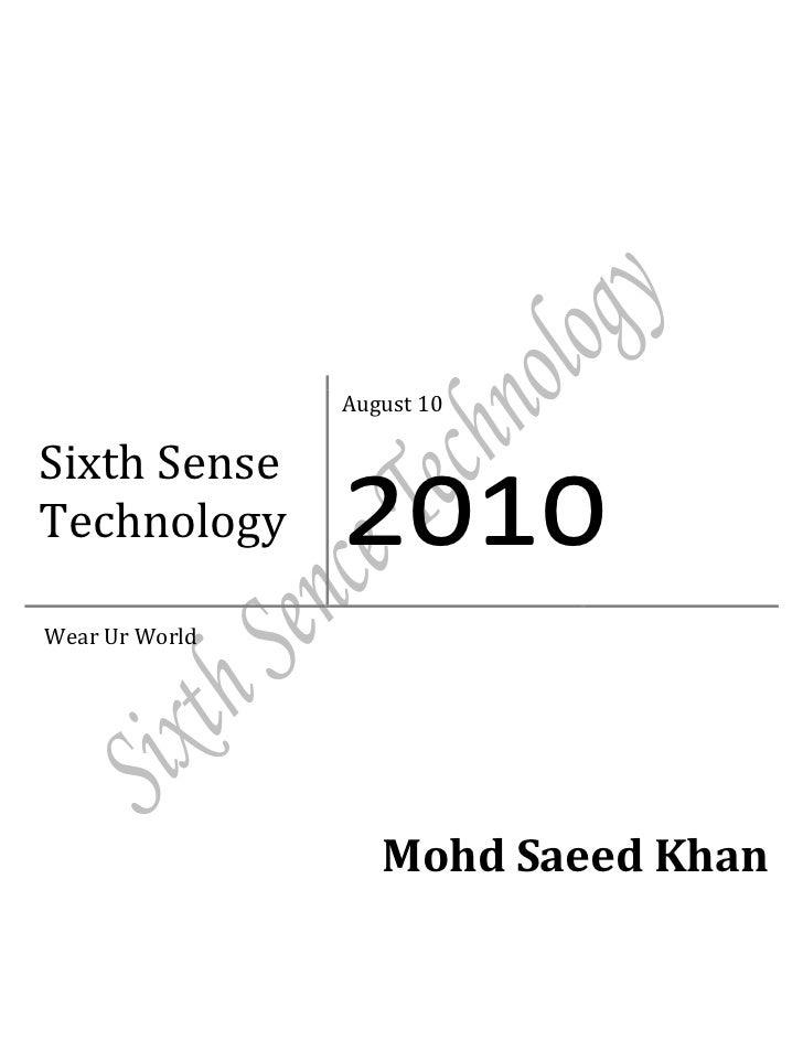 August 10Sixth SenseTechnology      2010Wear Ur World                   Mohd Saeed Khan