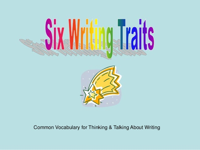 Common Vocabulary for Thinking & Talking About Writing