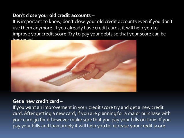 Don't close your old credit accounts – It is important to know, don't close your old credit accounts even if you don't use...