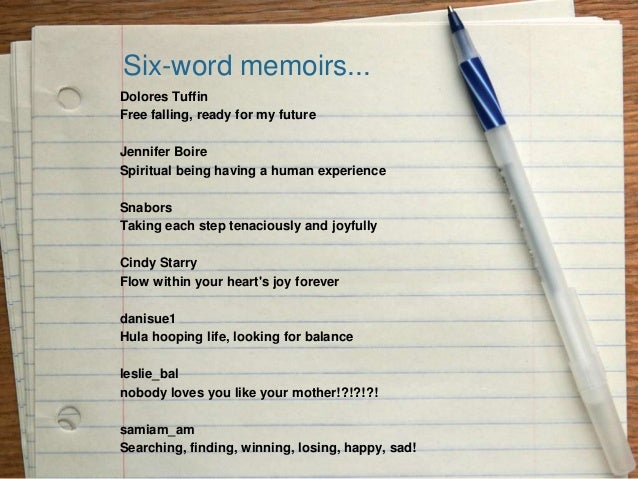 How to write a six word memoir