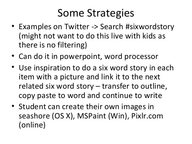 Six Word Story, Six Words, One Picture: Writing Strategy