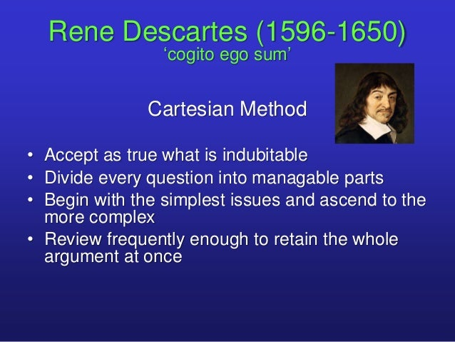Rene Descartes: Truth, Reality and Inquiry