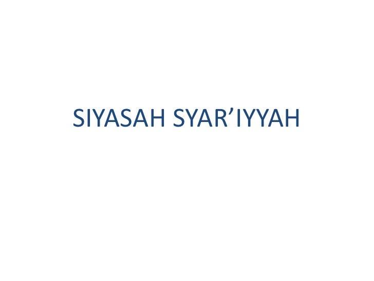 SIYASAH SYAR'IYYAH