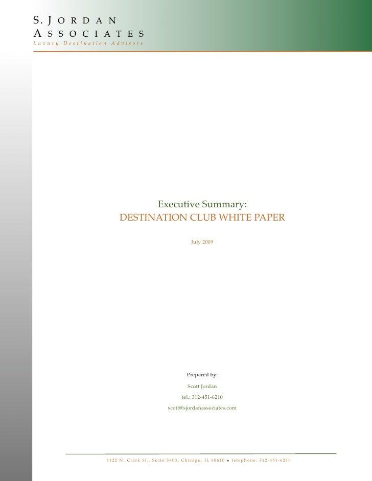 S. J O R D A N A S S O C I A T E S Luxury Destination Advisors                                     Executive Summary:     ...